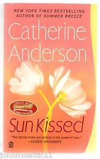Sun Kissed by Catherine Anderson (2007, Paperback)