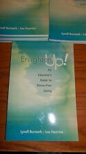 Enlighten Up! An Educator's Guide to Stress-Free Living 2003 by Burma 0871207583