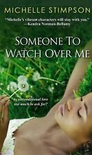 Someone to Watch over Me by Michelle Stimpson (2013, Paperback)