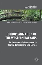 New Perspectives on South-East Europe: Europeanization of the Western Balkans...