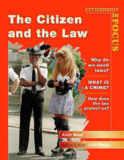 Citizenship in Focus - The Citizen and the Law, West, Keith, Used; Good Book