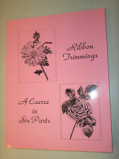 Ribbon Trimmings : A Course in Six Parts by Woman's Institute of Domestic...