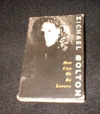 Michael Bolton -How can we be lovers cassette single