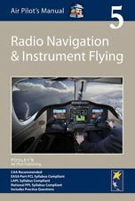 Air Pilot's Manual - Radio Navigation and Instrument Flying: Vo... 9781843362357