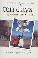 Ten Days of Birthright Israel: A Journey in Young Adult Identity (Bran-ExLibrary