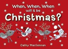 When, When, When will it be Christmas?-ExLibrary
