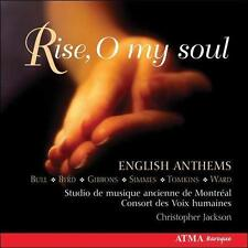 Rise O My Soul: English Anthems, New Music
