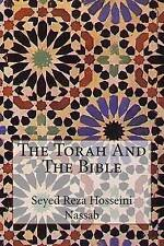 The Torah and the Bible by Hosseini Nassab, Seyed Reza -Paperback