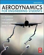 Aerodynamics for Engineering Students by Daniel T. Valentine, E. L. Houghton,...