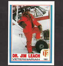 Iditarod 1991 Dog Sled Racing Dr Jim Leach Veterinary AUTOGRAPHED Mushing Card