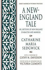 A New-England Tale; Or, Sketches of New-England Character and Manners Early Ame