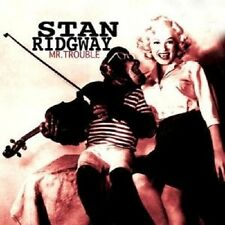"STAN RIDGWAY ""MR.TROUBLE""  CD NEU"