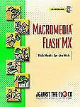 Macromedia Flash MX: Rich Media for the Web