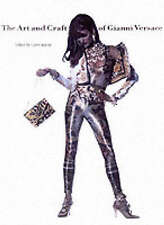 The Art and Craft of Gianni Versace by V & A Publishing (Paperback, 2002)