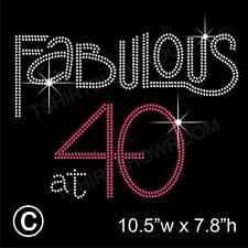 'Fabulous at 40' Rhinestone/Diamante Transfer Hotfix Iron on Motif + Free Gift