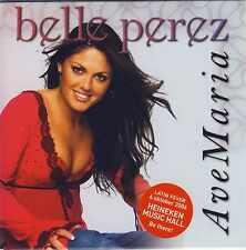 BELLE PEREZ - Ave Maria 4TR CDS 2006 EUROPOP / LATIN / incl. VIDEO