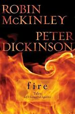 Fire: Tales of Elemental Spirits, Dickinson, Peter, Mckinley, Robin, Good Condit