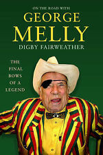 On The Road With George Melly: The final bows of a legend, Digby Fairweather