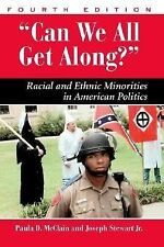 Can We All Get Along?: Racial and Ethnic Minorities in American Politics (Dilemm