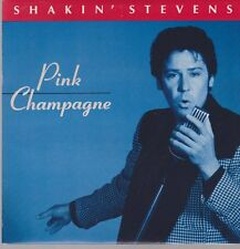 "7"" Shakin`Stevens Pink Champagne / Rockin`The Night Away 90`s CBS (Mint)"