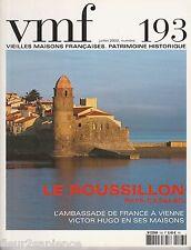 Vieilles maisons Françaises VMF N°193 juillet 2002 Le Roussillon Pays catalan