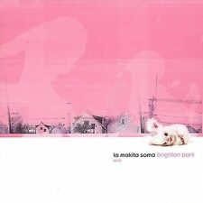 Brighton Park by La Makita Soma (CD, Oct-2001, SomeOddPilot Records)