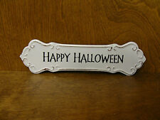 "HALLOWEEN SIGN #45863E HAPPY HALLOWEEN, New from Retail Store, 3.25""x 12"""