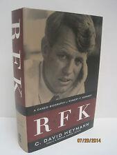 RFK: A Candid Biography of Robert F. Kennedy by C. David Heymann