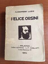 1914 - FELICE ORSINI - Alessandro Luzio - Casa Editrice L.F. COGLIATI - Milano