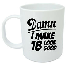 Damn 18 Mug, 18th Birthday gifts, presents, gift ideas for men, 18 year old