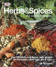 Herbs and Spices : The Cook's Reference by Jill Norman (2015, Hardcover)