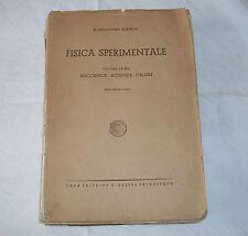 FISICA SPERIMENTALE-VOL.PRIMO-MECCANICA-ACUSTICA-CALORE-ANNO 1947-RARO