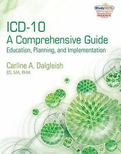 Flexible Solutions - Your Key to Success Ser.: ICD-10 - A Comprehensive Guide...