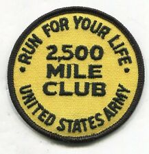Vintage US ARMY RUN YOUR LIFE MILITARY FITNESS PATCH 2500 Mile Club