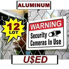 12 USED Warning Home Store Security Video Camera Aluminum METAL Yard Fence Signs