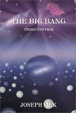 The Big Bang, Third Edition Joseph Silk Paperback