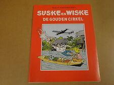 RECLAME UITGAVE HET NIEUWSBLAD / SUSKE EN WISKE ONGEKLEURD - DE GOUDEN CIRKEL