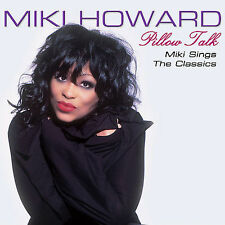 Miki Howard, Pillow Talk: Miki Howard Sings the R&B Classics, Excellent