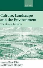 The Linacre Lectures: Culture, Landscape, and the Environment : The Linacre...