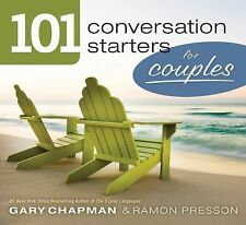 101 Conversation Starters for Couples, Presson, Ramon L., Chapman, Gary D.