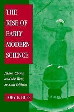 The Rise of Early Modern Science: Islam, China and the West, Huff, Toby E., Good