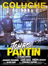 Affiche 120x160cm TCHAO PANTIN (1983) Coluche, Anconina, Agnès Soral EC