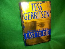 Rizzoli and Isles: Last to Die Bk. 10 by Tess Gerritsen (2012, Hardcover)