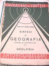 SINTESI DI GEOGRAFIA Fisica e antropica Geologia Mario Tobia Vallardi 1940 Libro
