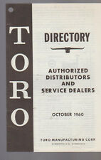 Toro Authorized Distributors & Service Dealers Directory October 1960