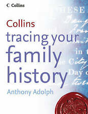 Collins Tracing Your Family History By  Anthony Adolph, New, Hardback.