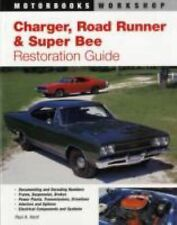 Charger, Road Runner and Super Bee Restoration Guide (Motorbooks Workshop), Very