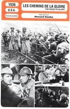 LES CHEMINS DE LA GLOIRE - March,Hawks (Fiche Cinéma) 1936 - The Road to Glory