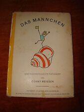 Das Männchen. Eine Bildergeschichte für Kinder 1926 conny meissen