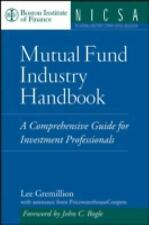Mutual Fund Industry Handbook : A Comprehensive Guide for Investment Professiona